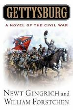 Gettysburg: A Novel of the Civil War, Newt Gingrich, William Forstchen, Good Con