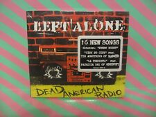 LEFT ALONE Dead American Radio CD NEW
