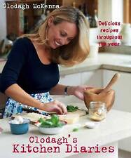 Clodagh's Kitchen Diaries: Delicious Recipes Thr, Clodagh McKenna, New