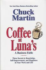 Coffee at Luna's: A Business Fable: Three Secrets to Knowledge, Self-
