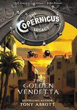 Copernicus Legacy: The Golden Vendetta 3 by Tony Abbott (2015, Hardcover) - 1st