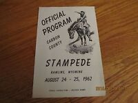 RARE AUGUST 1962 CARBON COUNTY STAMPEDE PROGRAM RAWLINS WYOMING Swaney Kirby