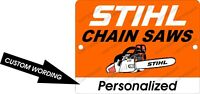 "Stihl Chain Saw Personalized Custom Wording Chain Saw 9"" x 12"" Aluminum Sign"