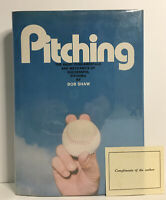 "BOB SHAW -- Pitching -1ST ED + ""Compliments of The Author"" hcdj 1972 - NEAR FINE"