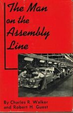 """THE MAN ON THE ASSEMBLY LINE - HUMAN BEHAVIOR ON THE """"ENDLESS BELT"""" - USED"""