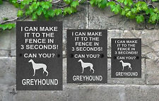 Dog Slate Gate Sign I Can Make it to the Fence 3 Sizes ALL BREEDS AVAILABLE D-L