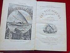 J . VERNE - LE VOYAGEUR DU 19ème  SIECLE - 1880 - 1ère EDITION