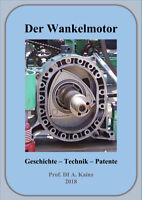 Der Wankelmotor, Geschichte-Technik-Patente, 207 Seiten PDF, Kreiskolbenmotor