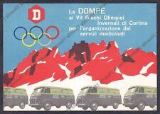 DOMPÉ FARMACEUTICI - VII OLIMPIADE INVERNALE CORTINA - PUBBLICITARIA viagg. 1956