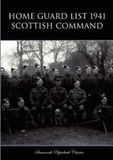Home Guard List 1941: Scottish Command: By War Office