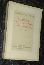 L.Marconcini Torretta  LA MAMMA VUOL SCRIVERE UNA NOVELLA  1939-XVII