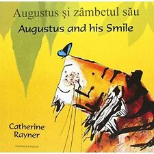 Augustus and His Smile in Romanian and English, Raynor, Catherine | Paperback Bo