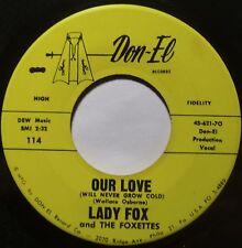 NORTHERN SOUL 45: DON-EL ~ LADY FOX ~ OUR LOVE killer NM- ~ HEAR IT!