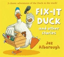 Fix-it Duck and Other Stories by Alborough, Jez