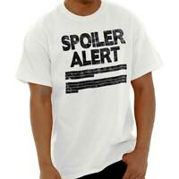 Spoiler Alert Funny Sarcastic Dont Care Humor Short Sleeve T-Shirt Tees Tshirts