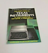 Texas Instruments The Users Guide TI-99 4A Computer Software & Peripherals 1983