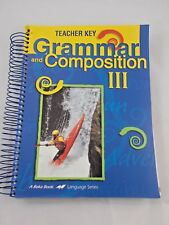 A Beka Teacher Key Grammar and Composition III Fourth 4th Edition