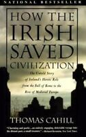 How the Irish Saved Civilization (Hinges of History), Thomas Cahill,0385418493,