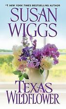 Texas Wildflower by Susan Wiggs (2015, PB) Combined ship 25¢ each add'l book