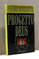 PROGETTO DEUS - P. Ouellette [Libro, Sperling & Kupfer edit.]