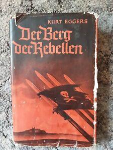 Der Berg der Rebellen Kurt Eggers Annaber Schlesien 1921
