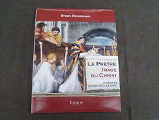 STEEN HEIDEMANN LE PRETRE IMAGE DU CHRIST A TRAVERS 15 SIECLES D ART L OEUVRE ED
