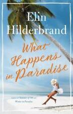 What Happens in Paradise - Hardcover By Hilderbrand, Elin - GOOD