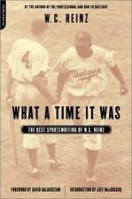 What A Time It Was: The Best Of W.C.Heinz On Sports - Good - Heinz, W.c. -