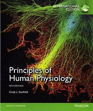 Principles of Human Physiology : International Edition by Stanfield, Cindy L.