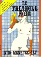 LE TRIANGLE NOIR N°10 CAP - magazine BD  pour Adultes