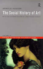NEW The Social History of Art, Vol. 3: Rococo, Classicism and Romanticism
