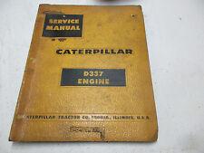 CAT Caterpillar D337 Engine Repair Shop Service Manual overhaul diesel tractor