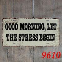 Metal Tin sign LET THE STRESS BEGIN Decor Bar Pub Home Vintage Retro Poster