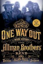 One Way Out : The Inside History of the Allman Brothers Band by Alan Paul (2015…