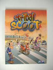 BD  TRIBAL SCOOT tome 1