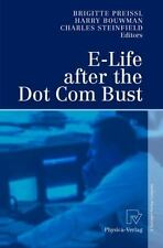 E-Life After the Dot Com Bust