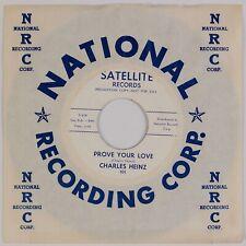CHARLES HEINZ: Prove Your Love US Satellite '59 Doo Wop Memphis Teen 45 NM- HEAR