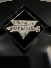Weltausstellung Zeppelin Tag Chicago 1933 Worlds Fair Hindenburg Pin rare