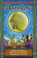 Moonlore: Myths and Folklore from Around the World-ExLibrary