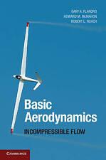 NEW Basic Aerodynamics: Incompressible Flow (Cambridge Aerospace Series)