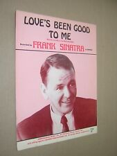LOVE'S BEEN GOOD TO ME. FRANK SINATRA. circa 1970 VINTAGE SHEET MUSIC SCORE