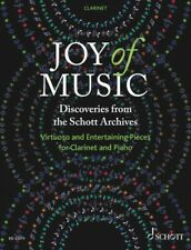 Joy of Music Discoveries from the Schott Archives Clarinet and Piano 049046501
