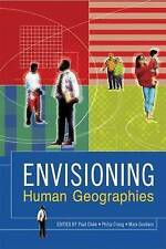 NEW Envisioning Human Geographies (Arnold Publication)