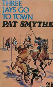 Three Jays Go To Town By Pat Smythe Paperback