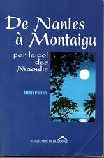 DE NANTES A MONTAIGU   PAR LE COL DES NIAOULIS   HENRI PERRON   2003