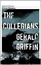 The Collegians: Crime Classics,Gerald Griffin, Robert Giddings