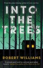 Into the Trees, New, Williams, Robert Book