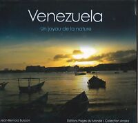 VENEZUELA - COULEURS D'UN PAYS - JEAN-BERNARD BUISSON - BEAU LIVRE PHOTO - TBE