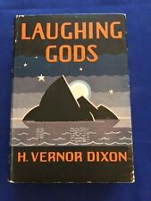 LAUGHING GODS - FIRST EDITION BY H. VERNOR DIXON - AUTHOR'S FIRST BOOK