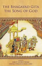 The Bhagavad Gita-The Song of God : The Essential Guide for a Successful...